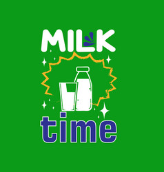 milk quote and saying good for print design like vector image