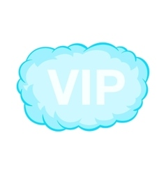 VIP word in a cloud icon cartoon style vector