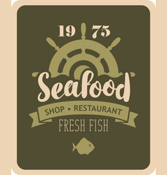 banner for seafood restaurant or shop with helm vector image vector image