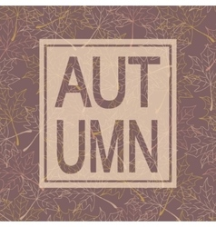 Autumn background with text Maple leaves Pastel vector