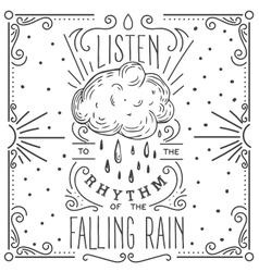 Listen to the rhythm of the falling rain Hand vector image