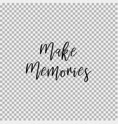 Make memories transparent background vector