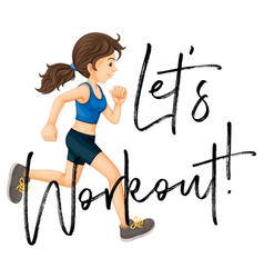 Woman jogging with phrase lets worksheet vector