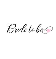 bride to be lettering card invitations vector image