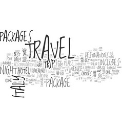 Italy travel packages text background word cloud vector