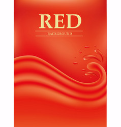 red background with splashes waves of red juice vector image