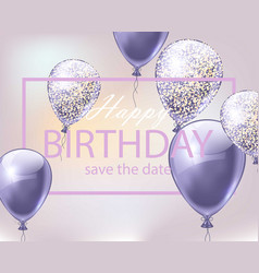 happy birthday card with balloons festive party vector image