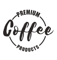 premium coffee product circle frame white backgrou vector image