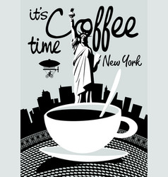 coffee banner on background of statue of liberty vector image