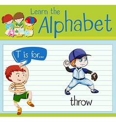 Flashcard alphabet T is for throw vector image