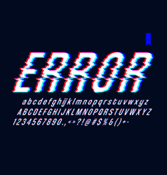 Font with glitch effect digital distorted vector