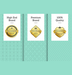 high end brand premium 100 quality best choice vector image
