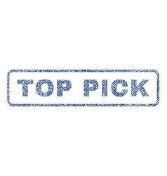 Top pick textile stamp vector