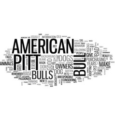 american pit bull terrier is it the right dog vector image vector image