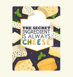 cheese poster typography vector image