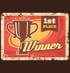 first place winner rusty metal plate achievement vector image