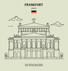 old opera building in frankfurt vector image