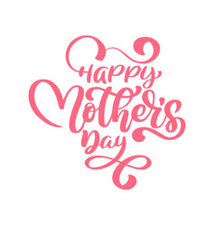 phrases on happy mothers day lettering vector image