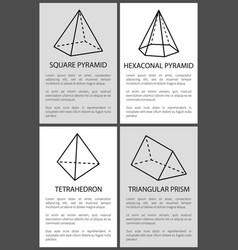 Square hexagonal pyramid tetrahedron prism vector