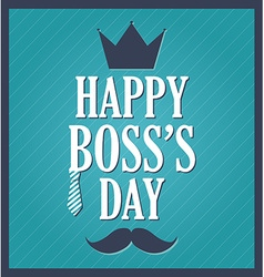 Happy bosss day vector image vector image