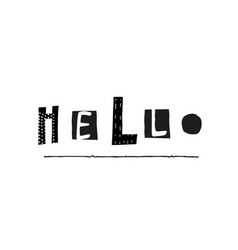 hello shirt quote lettering vector image