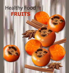 Persimmon fruits realistic fresh sliced vector