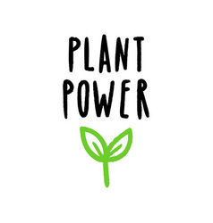 Plant power lettering vector