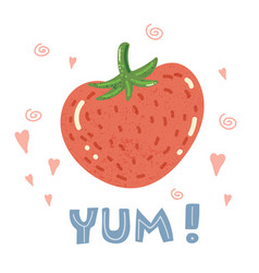 yum strawberry poster vector image