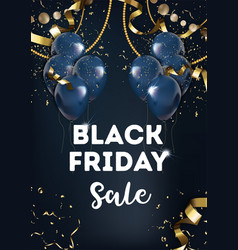 black friday sale balloons and gold tinsel vector image