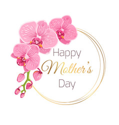 Mothers day card pink orchid spring flowers wreath vector