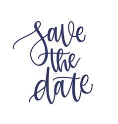 Save date phrase slogan or message vector