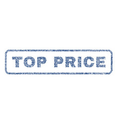 top price textile stamp vector image