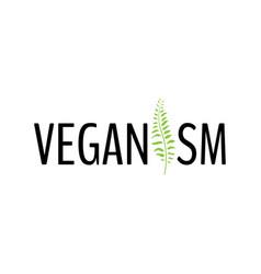 calligraphic and typographic handwritten veganism vector image