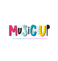 music up shirt quote lettering vector image