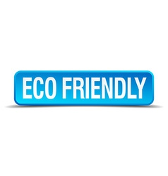 eco friendly blue 3d realistic square isolated vector image