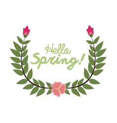 hello spring letter decorating wreath leaf and vector image