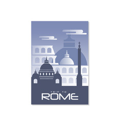 trip to rome travel poster template touristic vector image