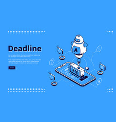 deadline isometric landing page with mobile phone vector image