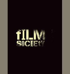 film society splash stencil style poster vector image
