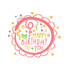 happy birthday to you promo sign childrens party vector image