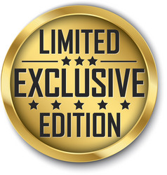 exclusive limited edition gold label vector image