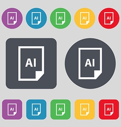 File ai icon sign a set of 12 colored buttons flat vector