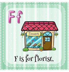 Flashcard of F is for florist vector