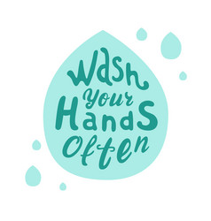 Poster wash your hands often drop-shaped vector