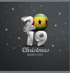 Sao tome and principe flag 2019 merry christmas vector