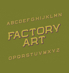 Factory art typeface retro font isolated english vector