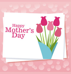 Happy mothers day card with bouquet flowers vector