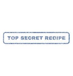 Top secret recipe textile stamp vector