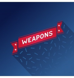 Red ribbon with the inscription weapons vector image