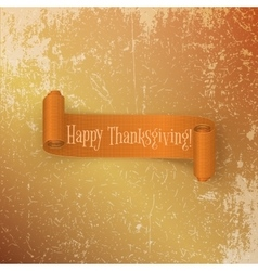 Realistic Thanksgiving scroll Ribbon vector image
